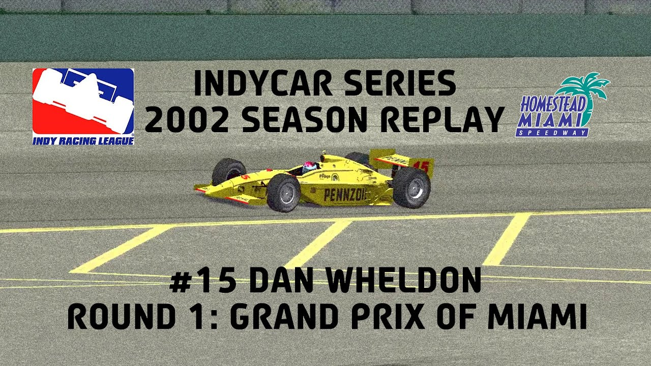 indycar series 2002 season replay race 1 grand prix. Black Bedroom Furniture Sets. Home Design Ideas
