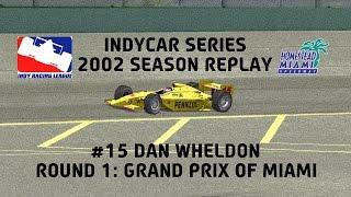IndyCar Series (2002 Season Replay) - Race #1 Grand Prix of Miami