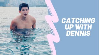 Catching up with Dennis Toh Episode 1