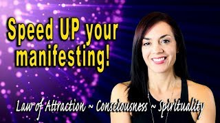 The Secret to Faster Manifesting (Try This!)