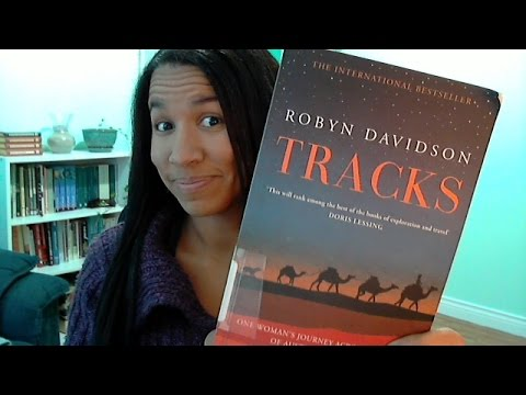 Book Chat: Tracks by Robyn Davidson