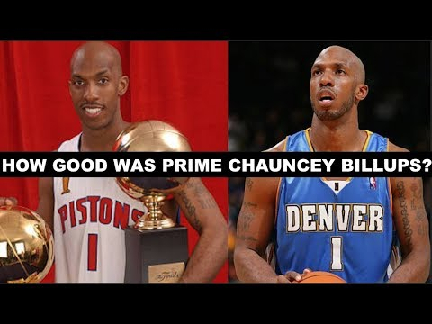How Good Was Prime Chauncey Billups?