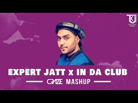 Expert Jatt x In Da Club - DJ Craze Mashup