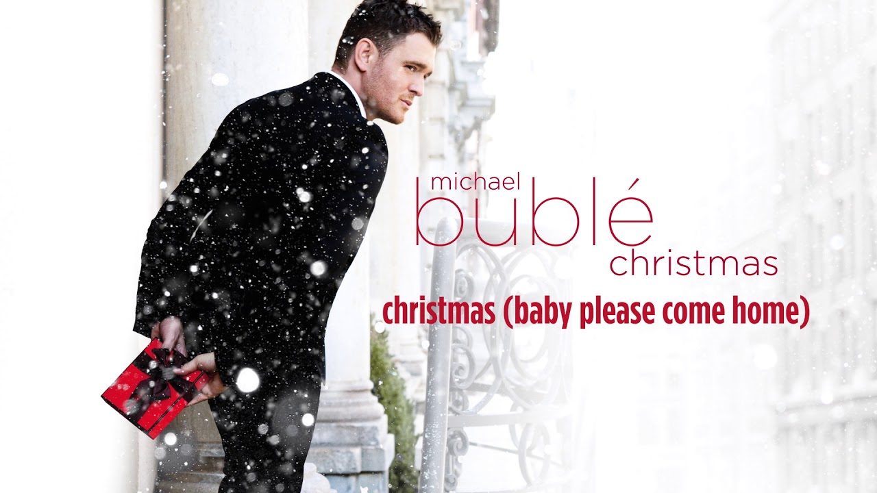 Michael Buble Weihnachten.Michael Bublé Christmas Baby Please Come Home Official Hd