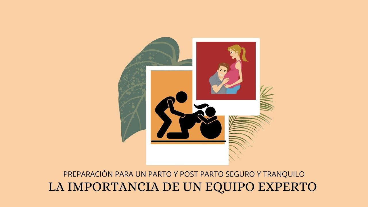 Cómo llevar un parto y un post parto humano y seguro de la mano de expertos