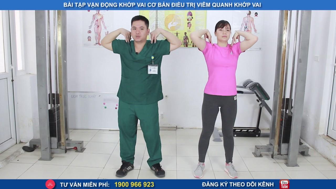 Bài tập vận động khớp vai cơ bản điều trị viêm quanh khớp vai