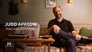 Judd Apatow Teaches Comedy | Official Trailer | MasterClass