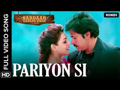 Pariyon Si Hindi  Song  Sardaar Gabbar Singh