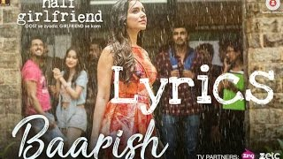 Baarish (Lyrics Cover) | Half Girlfriend | Arjun K & Shraddha K |
