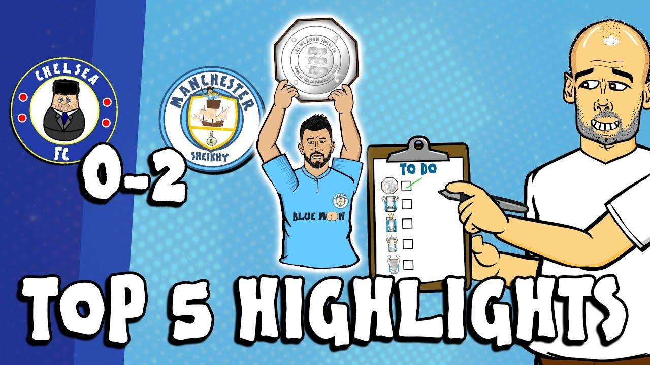chelsea-vs-man-city-0-2-top-5-highlights-community-shield-parody-goals-highlights-aguero