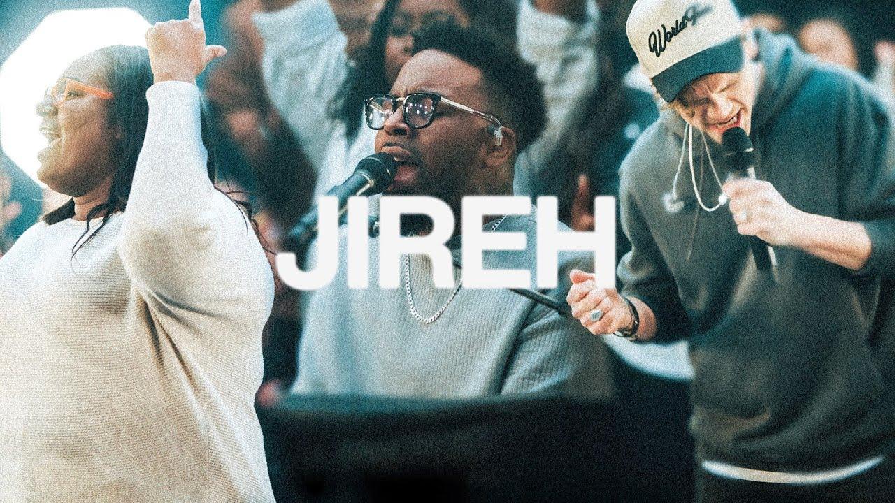 Jireh | Elevation Worship & Maverick City