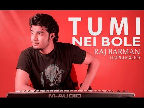 Chords for Tumi Nei Bole(Unplugged) | Raj Barman