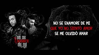 Don Omar ft. Chacal - No Se Enamore De Mi (Lyric Video)