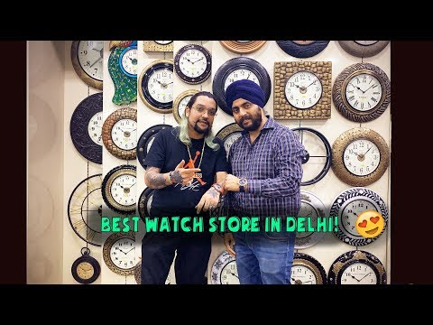 Best Watch Store In Delhi !