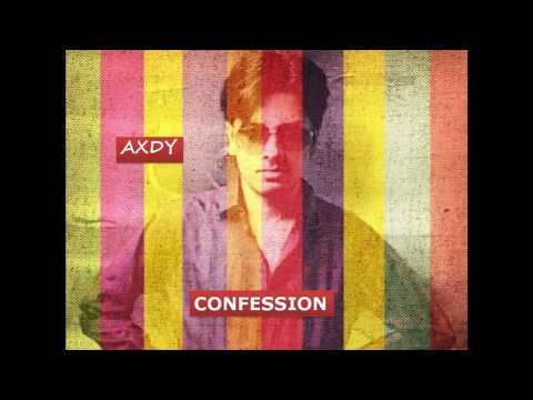 Axdy - Confession