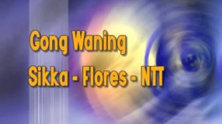 Gong Waning - Sikka Flores NTT
