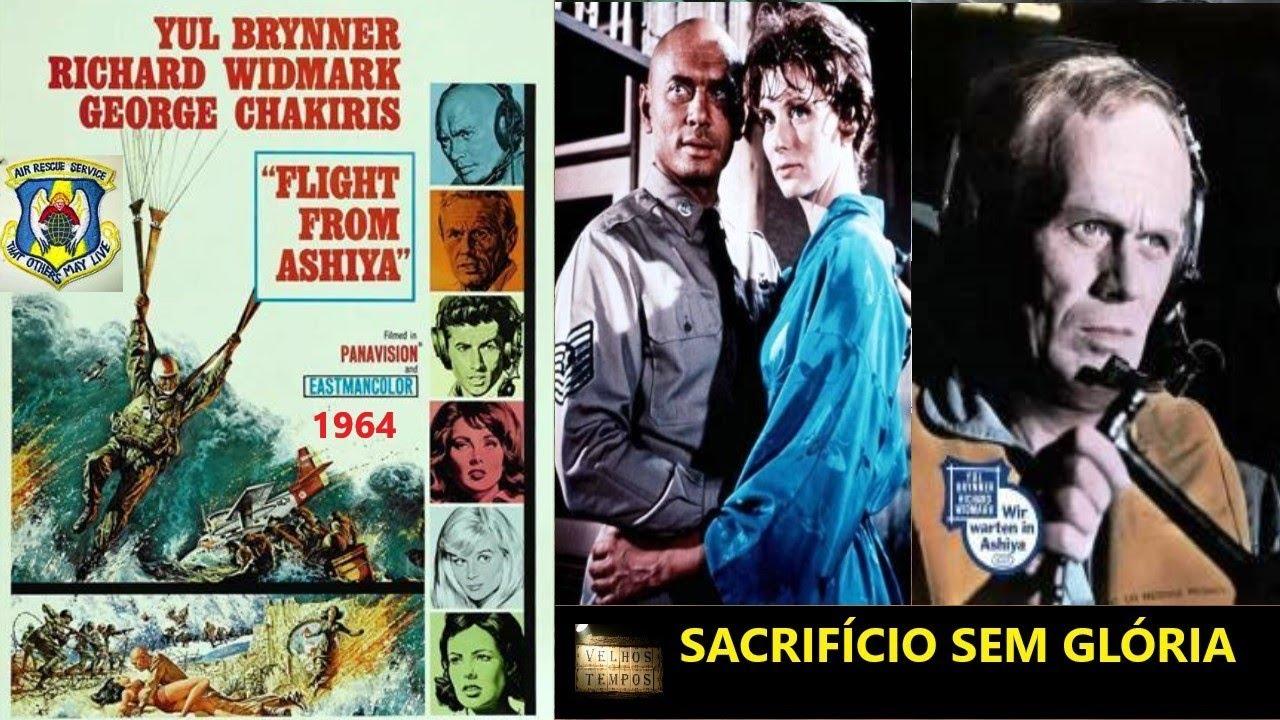 Sacrifício Sem Glória (1964), Yul Brynner, Richard Widmark & George  Chakiris, Legendado - YouTube