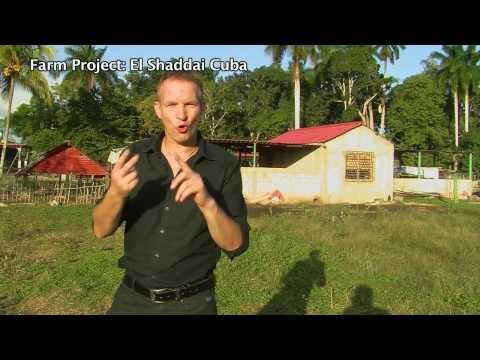 Farm Project 'El Shaddai' Cuba