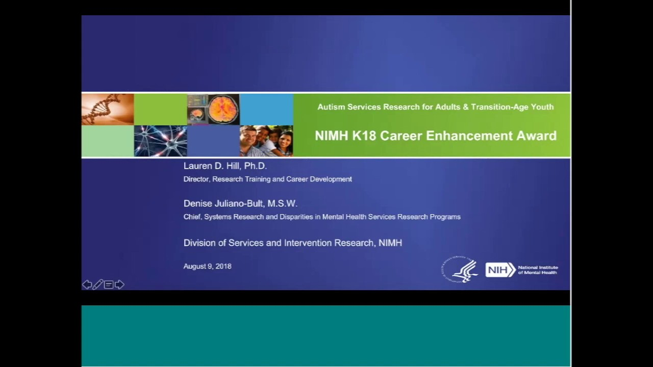 Cdc Stepping Up Autism Monitoring >> Nimh Funding Webinar For Nimh Career Enhancement Award To Advance