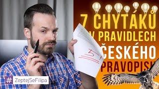 7 chytáků v pravidlech českého pravopisu - ZeptejSeFilipa (72. díl)
