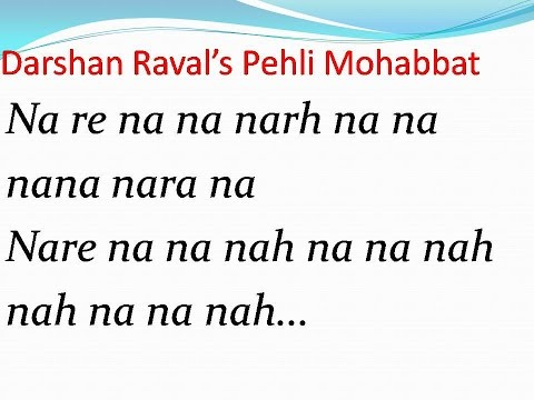 Darshan's Pehli Mohabbat Song with Lyrics...