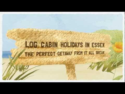 Log Cabin Holidays in Essex For Self Catering Breaks