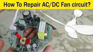 How To Repari Ac Dc Ceiling Fan Circuit Youtube
