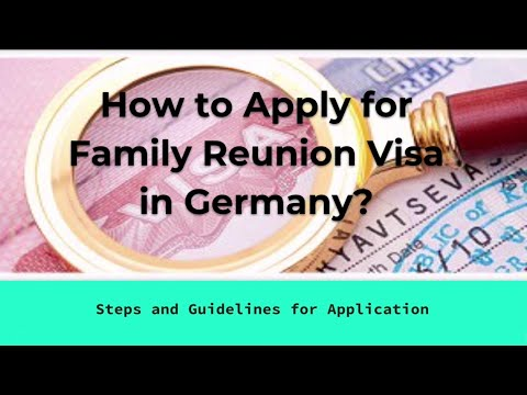 How to Apply for Family Reunion Visa in Germany | (Steps and Guidelines for Application)
