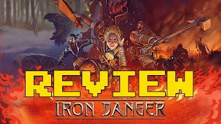 Iron Danger Review (Video Game Video Review)