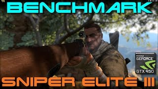 Sniper Elite 3  | BENCHMARK | GTX 950 | Ultra Settings | 1080p | 75 - 135 FPS!
