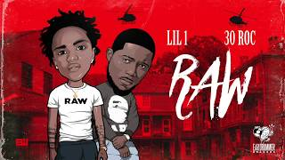 Lil 1 & 30 Roc - Lifestyle [Raw]