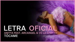 Baixar Anitta feat. Arcangel & De La Ghetto - Tócame (LETRA OFICIAL)