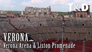 Verona Arena & Liston Promenade - Verona Tourism Guide - Italy - Travel & Discover
