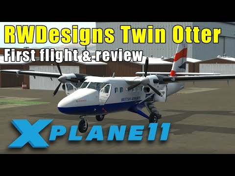 X-Plane 11: RWDesigns DHC-6 Twin Otter 300 Payware Plane Review