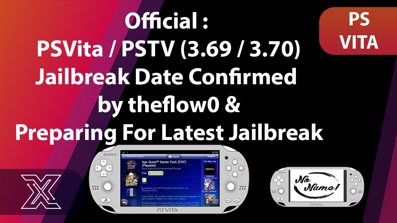 Official : PSVita / PSTV (3 69 / 3 70) Jailbreak Date Confirmed by theflow0