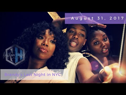 Brandy's Last Night in NYC August 31, 2017 - Behind The Scenes (featuring Todrick Hall & MTB)
