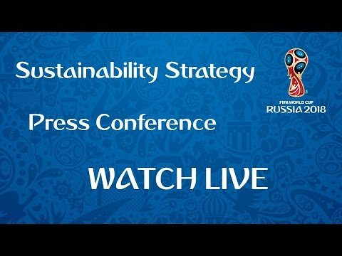 REPLAY: Russia 2018 Sustainability Strategy - Press Conference