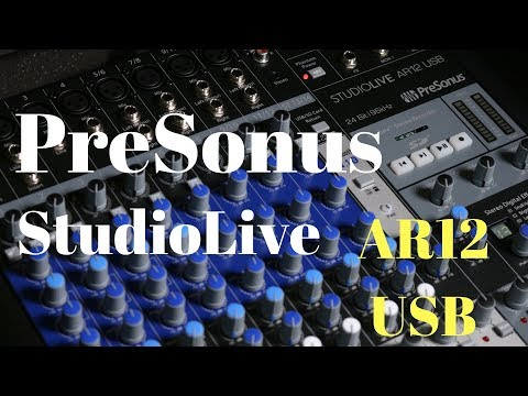 PreSonus StudioLive AR12 USB Mixer - Compact and POWERFUL!