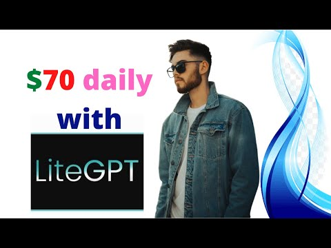 LiteGPT Re-Review - secret way of making $70 daily
