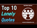 Top 10 Feeling Lonely Quotes About Loneliness