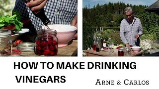 How to make delicious drinking vinegars - by ARNE & CARLOS