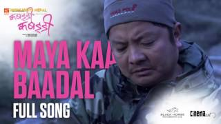 Maya Ka Baadal - Audio Song | KABBADI KABBADI Nepali Movie Song | Dayahang Rai