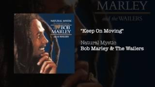 """Keep On Moving"" - Bob Marley & The Wailers | Natural Mystic (1995)"