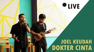 Download Mp3 Joel Keudah Ft Angga  - Dokter Cinta - Versi Akustic  Live