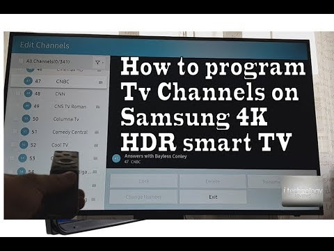 How To Program Tv Channels On Samsung 4K HDR Smart Tv, Tips And Tricks