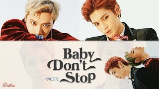 "Gambar cover NCT U - ""BABY DON'T STOP"" Color Coded Lyrics (Han/Rom/English) [UPDATED]  