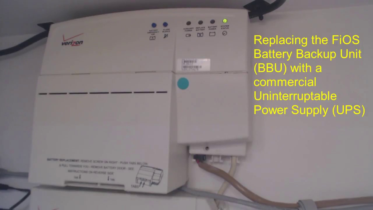 Replacing a Verizon FiOS Battery Backup Unit (BBU) with a ...