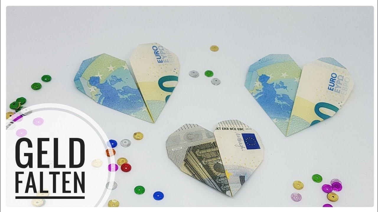 Einfach Geldscheine Falten Grundform Herz Fur Geldgeschenke Youtube
