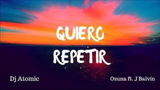 Quiero Repetir Ozuna.mp3