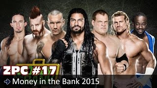 Zertry Parle Catch #17 : Money in the Bank 2015 - Prévisions